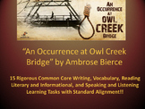 "Ambrose Bierce's ""An Occurrence at Owl Creek Bridge"" – 15 Common Core Tasks"