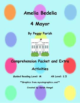 Amelia Bedelia 4 Mayor By Peggy Parish Comprehension Packet