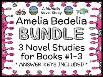 Amelia Bedelia BUNDLE (Herman Parish) 3 Novel Studies : Books #1-3