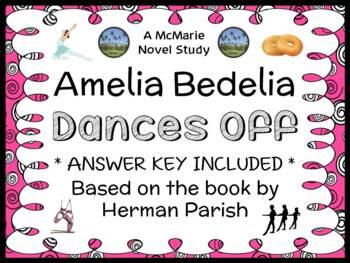 Amelia Bedelia Dances Off (Herman Parish) Novel Study / Re