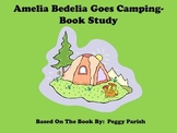 Amelia Bedelia Goes Camping - Book Study