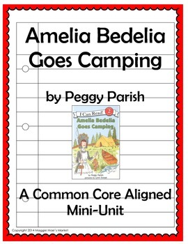 Amelia Bedelia Goes Camping - Common Core Aligned Mini-Unit