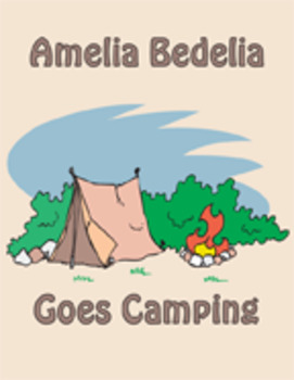 Amelia Bedelia Goes Camping  Reading Center