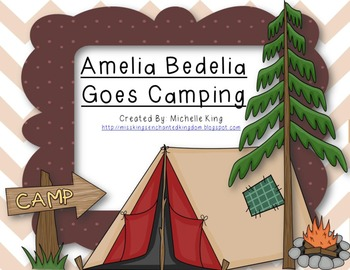 Amelia Bedelia Goes Camping Reading Response Pack