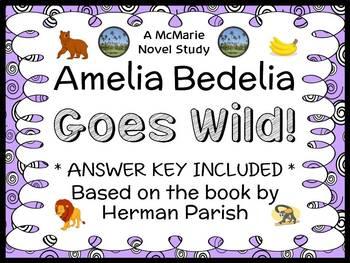 Amelia Bedelia Goes Wild! (Herman Parish) Novel Study / Reading Comprehension