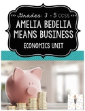 Amelia Bedelia Means Business: A Literature-Based Economics Unit {CCSS}
