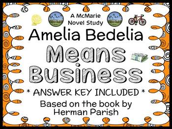 Amelia Bedelia Means Business (Herman Parish) Novel Study