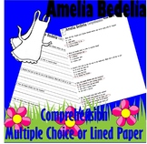 Amelia Bedelia Reading Comprehension : Multiple Choice or LINED PAPER