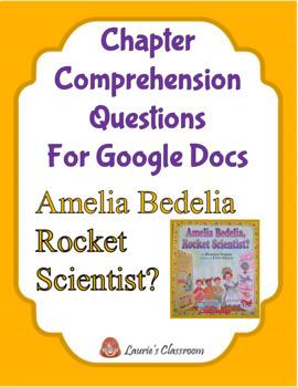 Amelia Bedelia Rocket Scientist Comprehension Questions and Answers
