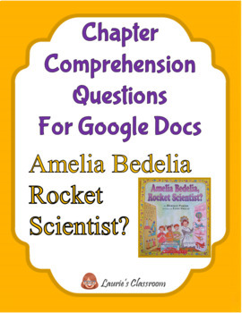 Amelia Bedelia Rocket Scientist Comprehension Questions and Answers