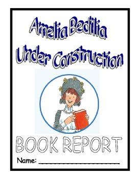 Amelia Bedelia: Under Construction: A Book Report