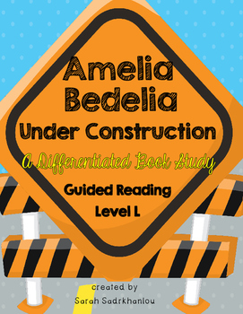 Amelia Bedelia Under Construction by Herman Parrish, Level L, Differentiated