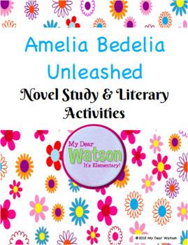 Amelia Bedelia Unleashed Novel Study & Literary Activities