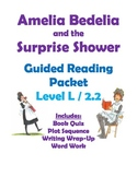 Amelia Bedelia and the Surprise Shower: Reading Packet