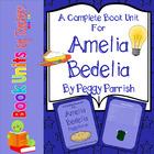 Amelia Bedelia by Peggy Parish Book Unit
