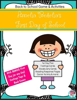 Amelia Bedelia's First Day of School Activities for Back to School