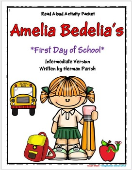 Amelia Bedelia's First Day of School Intermediate Activity Packet