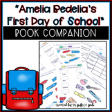 Amelia Bedelia's First Day of School Book Companion