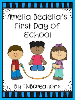 Amelia Bedelia's First Day of School Book Unit