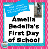 Amelia Bedelia's First Day of School - Why the English language is crazy!