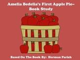 Amelia Bedelia's First Apple Pie - Book Study