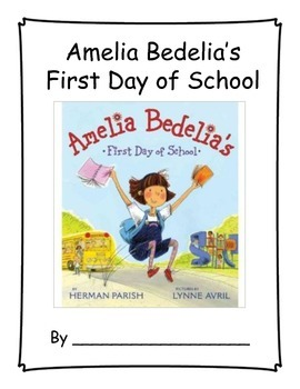 Amelia Bedelia's First Day of School - Primary Read Aloud/Class book