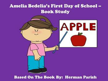 Amelia Bedelia's First Day of School - Book Study