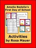 Amelia Bedelia's First Day of School Activities