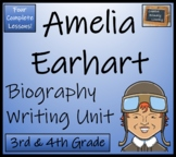 Amelia Earhart - 3rd & 4th Grade Biography Writing Activity
