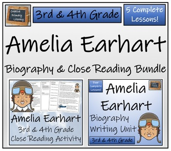 Amelia Earhart - 3rd & 4th Grade Close Reading & Biography Bundle