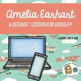Amelia Earhart: A DigiDoc™ Digital Lesson for Google® on M