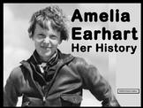 Amelia Earhart, Pilot: Her History