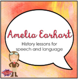Amelia Earhart (Activities for Speech Therapy)