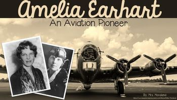 Amelia Earhart - An Introduction to an Aviation Pioneer