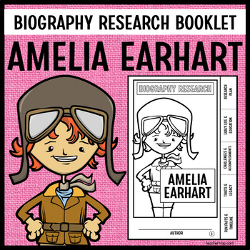 Amelia Earhart Biography Research Booklet