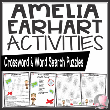 Amelia Earhart Activities Crossword Puzzle and Word Search Find