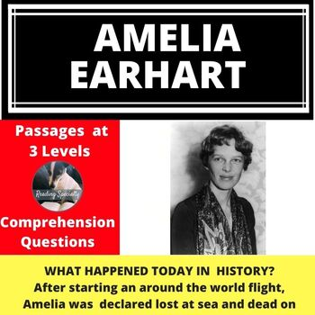 Amelia Earhart Differentiated Reading Comprehension Passage January 5