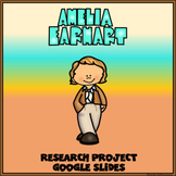 Amelia Earhart Digital Research Project in Google Slides™