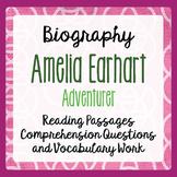 Amelia Earhart Biography Reading Passages Activities