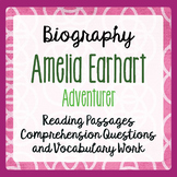 Amelia Earhart Biography Reading Passages Activities