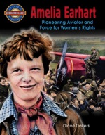 Amelia Earhart: Pioneering Aviator and Force for Women's Rights