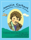 Amelia Earhart Reader's Theater: An American Aviation Pioneer
