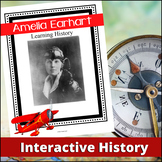 Amelia Earhart - Learning History Interactively