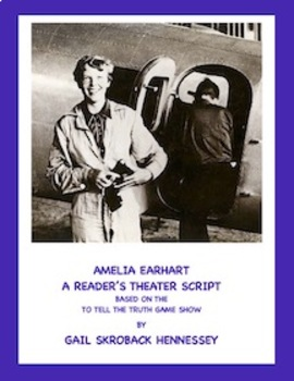 Amelia Earhart:Biographical Play(To Tell the Truth Play)