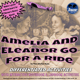 Amelia & Eleanor Go For A Ride Differentiated Reading Activities with Test Prep
