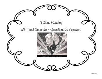 Amelia & Eleanor Go For a Ride-A Close Reading w/Text Dependent Questions