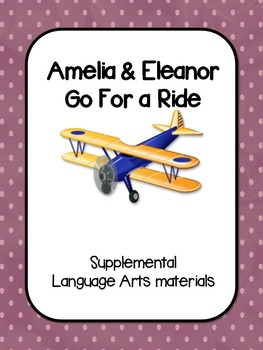 Amelia & Eleanor Go For a Ride - Supplemental Materials