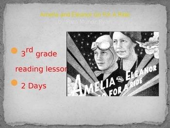 Amelia and Eleanor Go For A Ride: 3rd grade close reading lesson