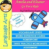 Amelia and Eleanor Go For a Ride Vocabulary Activities/CCS