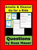 Amelia and Eleanor Go for a Ride Reading Comprehension